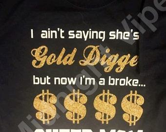 Gold Digger (Cheer Mom)