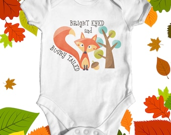 Bright Eyed And Bushy Tailed Baby Bodysuit | Animal Baby Bodysuit | Cute Baby Clothes | Funny Baby Bodysuit | Baby Shower Gift | Baby Fox
