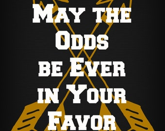 Hunger Games, Suzanne Collins, May the odds ever be in your favor digital poster