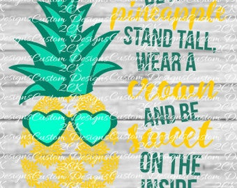 Be a pineapple stand tall svg file