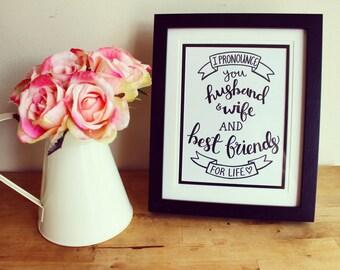 I Pronounce You Husband & Wife A5 Framed Print