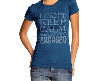 Women's Can't Keep Calm Just Got Engaged Rhinestone T-Shirt