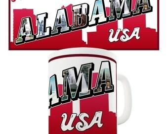 Greetings From Alabama State Ceramic Novelty Gift Mug