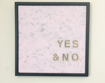 Yes & No Sign