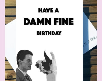 Have a Damn Fine Birthday - Twin Peaks Birthday Card