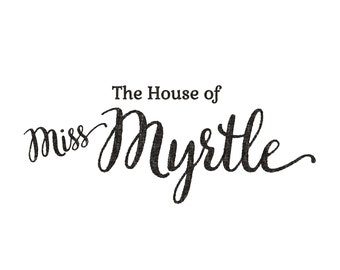 The House of Miss Myrtle