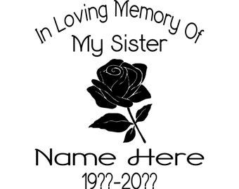 In Loving Memory of your Sister