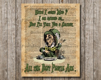 Have I gone mad? Mad Hatter Quote Bonkers  Dictionary Art Vintage Illustration JPEG Printable Poster Instant Download Wall  Home Decor