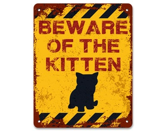 Beware of the Kitten | Metal Sign | Vintage Effect
