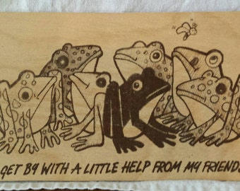 """Wood Postcard - Frogs. """"I get by with a little help from my friends"""" Made in the 1980's by The Button Tree in the U.S.A"""
