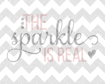 The Sparkle is Real, Brand Sparkling New SVG, Baby Svg, Baby Girl Svg, Bodysuit Svg, Newborn Svg, Sparkle Svg, DXF, PNG, Silhouette, Cricut