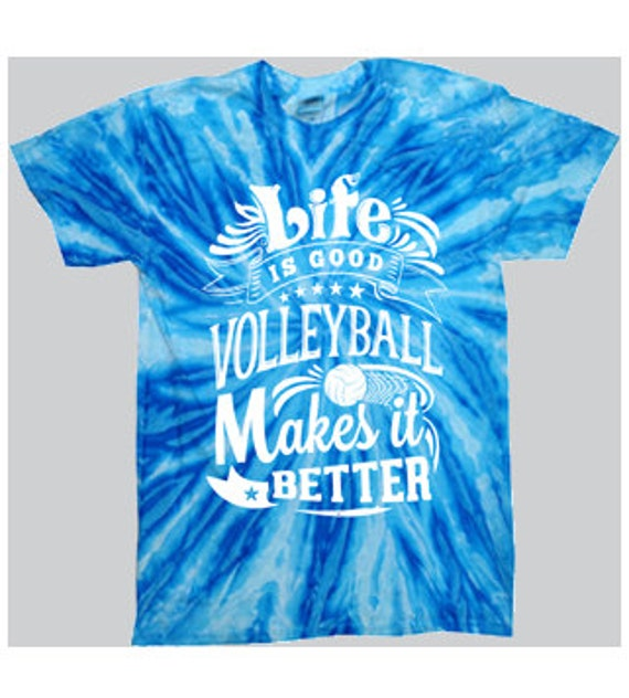 Life is good tie dye volleyball t shirt for Life is good volleyball t shirt
