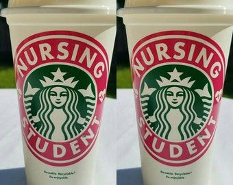 Nursing Student Starbucks Reusable Plastic 16 Ounce Coffee Cup