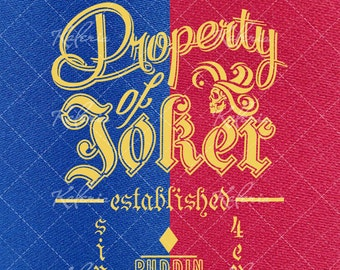 Property of Joker original design vector SVG files for embroidery, print or cutting digital files Harley Quinn (Margot Robbie) Suicide Squad