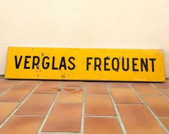 Vintage Authentic French Road Sign phosphorescent loft 2