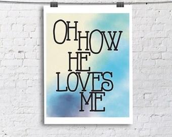 Oh how He loves me -Large Art Print, Living Room Fine Art Print, Vertical Modern Art