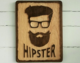 Hipster/hand carved/plaque/ Fathers Day/ Man Cave