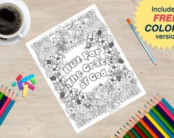 But for the Grace of God Coloring Book page from the Sobriety Garden Coloring Book with AA slogans.