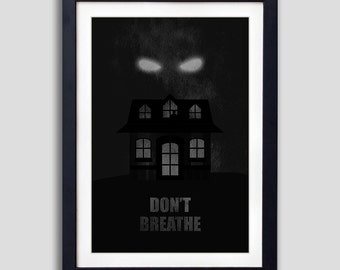 Don't Breathe Poster, Dont Breathe Poster, Don't Breathe Print, Scary Movie Print, Scary Movie Poster, Horror Movie Poster, Halloween Decor