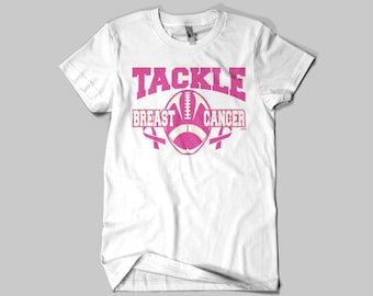 Tackle Breast Cancer, Cancer Awareness T-shirts
