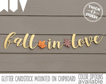 Fall in Love banner, gold glitter party decorations, cursive banner