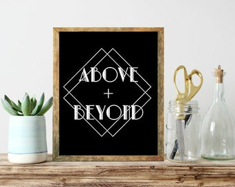 Printable Art, above and beyond, typography art, wall Art, Instant Download