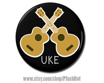 "Uke Ukulele Button 1.25"" or 2.25"" Pinback Pin Button Badge Ukulele strap Accessory"