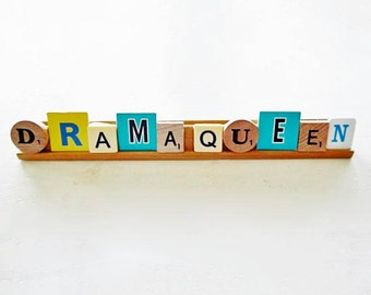 clearance SALE until Sept. 30th Scrabble Vintage Game Letters Saying Drama Queen Display Sign