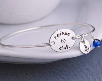 Refuse to Sink Bracelet, Inspirational Jewelry, Anchor Charm, Motivational Jewelry, Personalized
