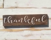 Made to order -- THANKFUL | white on dark wood | handpainted wood sign | Gallery Wall | | encouragement home decor | 3.5x15 inches |