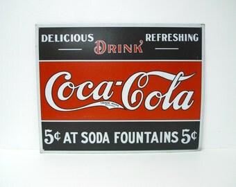 Coca-Cola 5 cents at soda fountain . reproduction tin sign