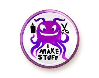 I Make Stuff - round magnet