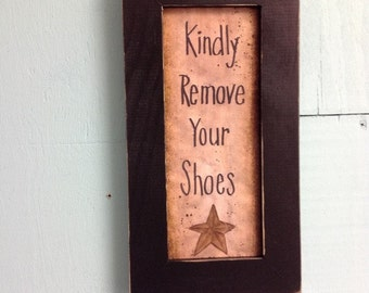 Kindly remove your SHOES Sign framed porch foyer home decor door hanger guests