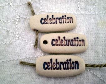 Celebration Ceramic Beads, Positivity Beads, Clay Beads, Pottery Beads, Word Beads