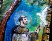 St . Francis and friends Original painting