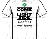 Come to the Light Side Cookies We Have Girl Scout T-shirt for Teens and Women