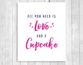 Printable 8x10 All You Need is Love and A Cupcake Wedding or Bridal Shower Dessert Table Sign - Navy Blue and Hot Pink- Instant Download
