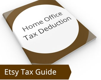 Home Office Tax Deduction - Use of Home as Office Tax Deduction IRS Business Taxes, Business Tax Etsy Tax Accountant Etsy and Taxes Planning