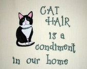 Cat Hair is a Condiment - Tea Towel - Tuxedo Cat
