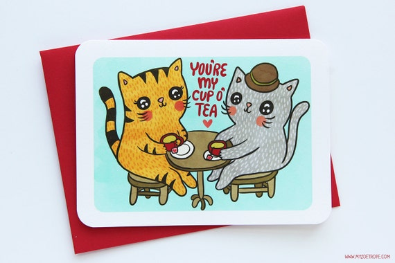 You're my Cup of Tea Kitties - Valentine's Day Card, Love Card, Anniversary Card