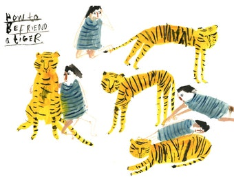 Illustration art print || How to Befriend a Tiger