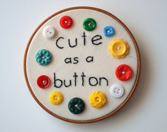 CUTE as a BUTTON vintage button hoop embroidery picture
