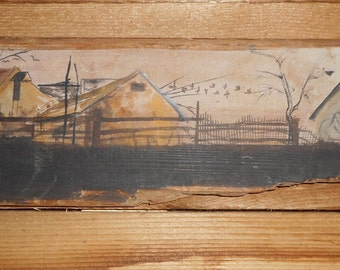 Antique 1974 Hand painted By N. Pauley On Distressed Rustic Aged Board,Farmhouse Hand Painting,Antique Signed By Artist Painting