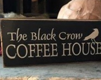 Black Crow Coffee House Sign