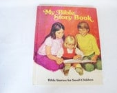 vintage childrens religious book my bible story book