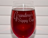 Personalized Grandma's Sippy Cup Engraved Standard or Crystal Wine Glass, Mothers Day Gift, Mom's Birthday, New Mom, Nana Gift, Mum Gift