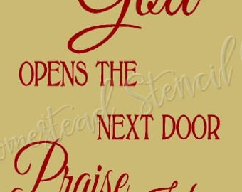PRIMITIVE STENCIL - 7125 J - Until God opens the next door Praise Him in the hallway - Clear 5Mil Mylar