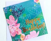Happy Birthday floral illustration Greeting Card Gold Foil