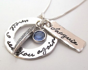 Hand stamped jewelry - Memorial Jewelry  -  Until I see you again - Remembrance Necklace - Loss of a Loved One Gift