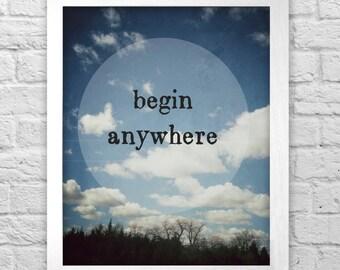 Begin Anywhere print
